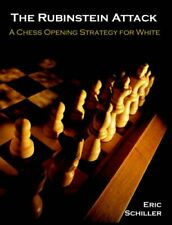 The Rubinstein Attack: A Chess Opening Strategy for White by Schiller New-,