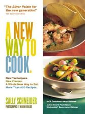 A New Way to Cook by Sally Schneider