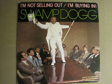 SWAMP DOGG I'M NOT SELLING OUT I'M BUYING IN! LP OG '81 TAKOMA FUNK SOUL R&B VG+