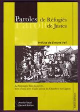 PAROLES DE REFUGIES / PAROLES DE JUSTES  - FLAUD / BOLLON - WWII / HAUTE LOIRE -