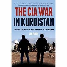 The CIA War in Kurdistan: The Untold Story of the North - Hardback NEW Faddis, C