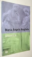ARTEMISIA - MARIA ANGELS ANGLADA - EN CATALAN