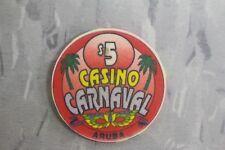 $5 POKER CHIPS , CASINO CARNAVAL , ARUBA