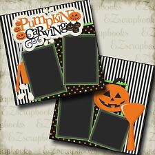 PUMPKIN CARVING - 2 Premade Scrapbook Pages - EZ Layout 2157