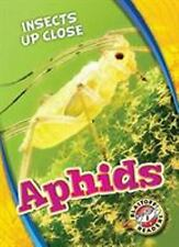 Aphids Blastoff! Readers, Level 1: Insects Up Close Patrick Peris