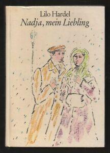 Nadja, mein Liebling – Lilo Hardel & Rolf F. Müller  DDR Kinderbuch mit Inhaltsa
