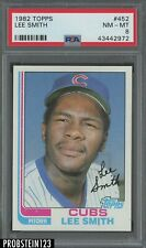 1982 Topps #452 Lee Smith Chicago Cubs RC Rookie HOF PSA 8 NM-MT