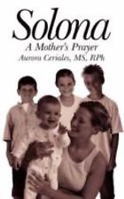 Solona: A Mother's Prayer (Paperback or Softback)