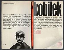 "WW1 - Ardengo Soffici: ""KOBILEK""  - Vallecchi 1966 - Prima guerra mondiale"