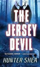 THE JERSEY DEVIL - SHEA, HUNTER - NEW PAPERBACK BOOK