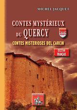 Contes mystérieux du Quercy/Contes misterioses del Carcin - Michel Jacquet