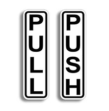 "6"" Push Pull Door STICKER Decal Sticky Self Adhesive Entrance Enter Safety Sign"