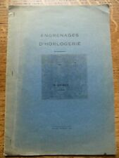 Engrenages D. Horlogerie Par R. Lavest 1942(Watchmaking Gears) French Rare item