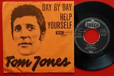 "TOM JONES DAY BY DAY/HELP YOURSELF 1968 DIFF LABEL RARE DECCA EXYU 7"" PS"