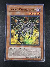 CORNO CYBEROSCURO DP04-IT007  ex-- ITA YGO YUGIOH YU-GI-OH [MF]