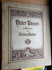 Ludwig Richter: Das Vater Unser 1937 Reproduktion Breitkopf & Härtel Leipzig
