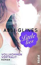 Abbi Glines, Little Lies - Vollkommen vertraut