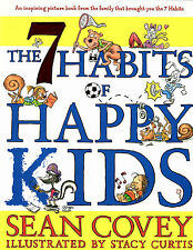 The 7 Habits of Happy Kids by Sean Covey (2008, Picture Book)-LN
