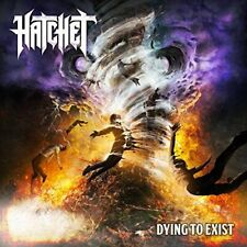 HATCHET CD - DYING TO EXIST (2018) - NEW UNOPENED - ROCK METAL - COMBAT