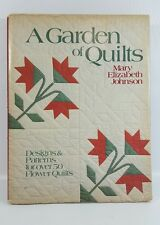 Quilt book/ quilt pattern/ A Garden of Quilts/Mary Johnson/ Oxmoor House