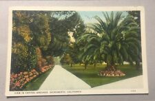 View in Capitol Grounds SACRAMENTO CA early white-border postcard c.1930