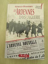 DARDART Gérald Les Ardennes dans la guerre 1939-1945  - 2008