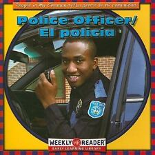 Police Officer/El Policia (People In My Community/La Gente de Mi Comun-ExLibrary
