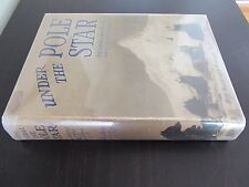 Under The Pole Star: The Oxford University Arctic Expedition, 1935-1936; Glen
