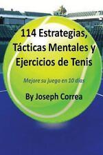 114 Estrategias, Tácticas Mentales y Ejercicios de Tenis by Joseph Correa...