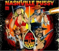 Nashville Pussy - From Hell to Texas [New CD]