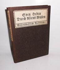 Sven Hedin - Durch Asiens Wüsten 1910 Alfred Jansen Hamburg (b1