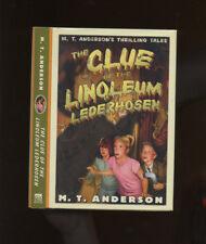 Anderson, M.T.: The Clue of the Linoleum Lederhosen ** Printz Author ** HB/DJ 1s
