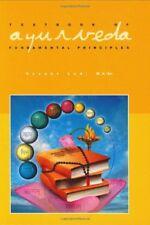 Textbook of Ayurveda, Vol. 1: Fundamental Principles of Ayurveda by Lad, Vasant