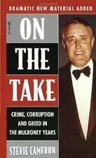 On The Take : Crime, Corruption And Greed In The M