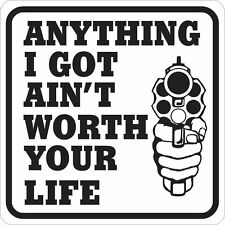 Anything I Got Security Sign