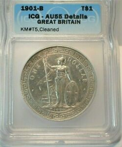 1901-S British Trade Dollar certified by ICG AU55 Details, Cleaned KM#T5 (213)