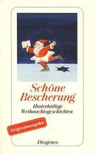 Schöne Bescherung - Hinterhältige Weihnachtsgeschichten (Diogenes)