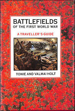 Battlefields of the First World War: A Traveller's Guide by Holt, Tonie; Holt, V