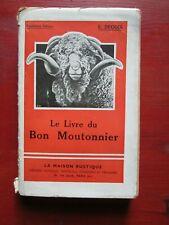 Le livre du bon Moutonnier - Guide du Berger - Degois - La Maison Rustique 1942