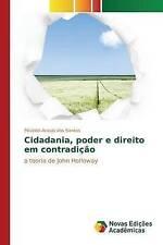 Cidadania, poder e direito em contradição: a teoria de John Holloway (Portuguese