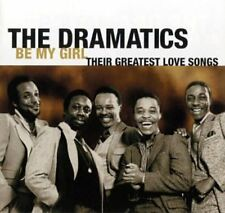 The Dramatics - Be My Girl: Their Greatest Love Songs [New CD]