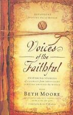 Voices of the faithful by Beth Moore Hard Cover  NEW 100% charity