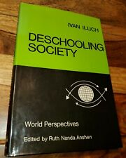 World Perspectives De-Schooling Society Ivan Illich 1971 HCDJ Ruth Nanda Anshen