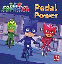 PJ Masks Story Book - PEDAL POWER -  NEW