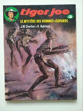 RE 1990 (très bel état) - Tiger Joe 3 (le mystère des hommes-léopards) - Hubinon