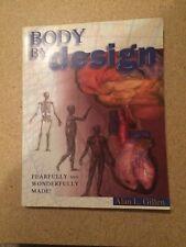 Body By Design Anatomy And Physiology High School Textbook Homeschool Christian