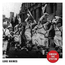 Luke Haines - Smash The System (NEW CD)