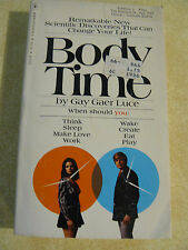 BODY TIME by Gay Gaer Luce : When you should: Think sleep make love work create