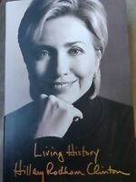"""Signed, First Edition.  Hillary Ridham Clinton, """"Living History."""""""