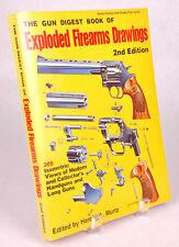 The Gun Digest Book of EXPLODED FIREARMS DRAWINGS 2nd Edition HAROLD MURTZ 1977